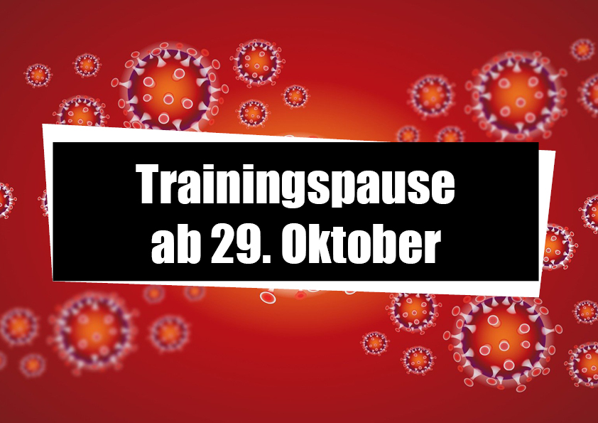 Trainingspause ab 29. Oktober